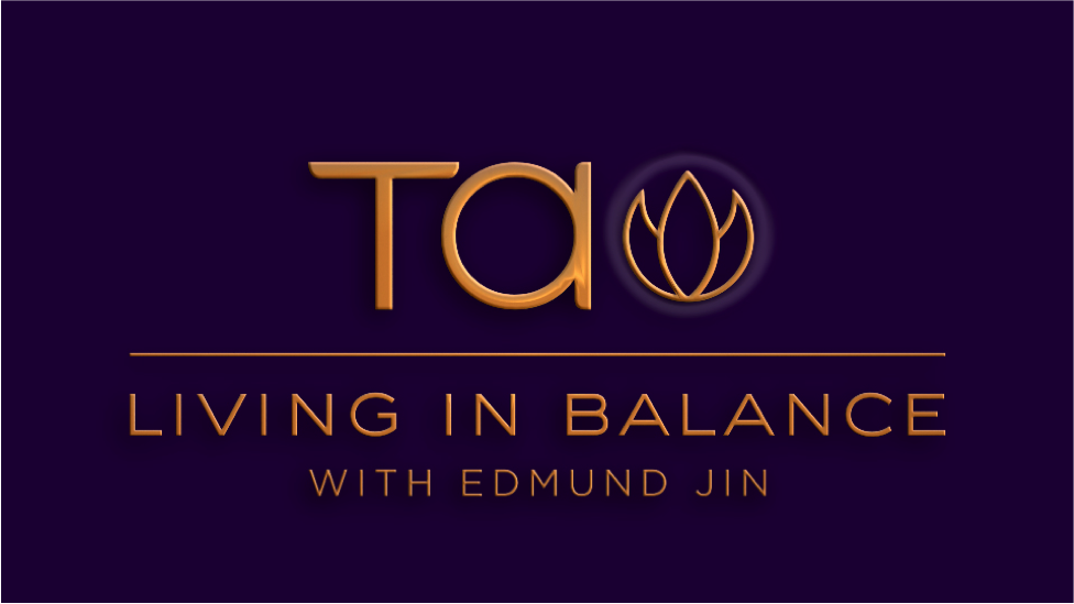 Tao Living in Balance with Edmund